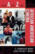 The A to Z of African American Cinema