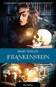 Frankenstein. I grandi classici del romanzo gotico