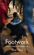 Footwork: Urban Outreach and Hidden Lives