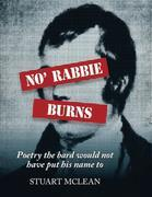 No' Rabbie Burns: Poetry the Bard Would Not Have Put His Name To