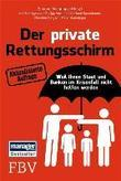 Der private Rettungsschirm