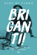 Briganti!