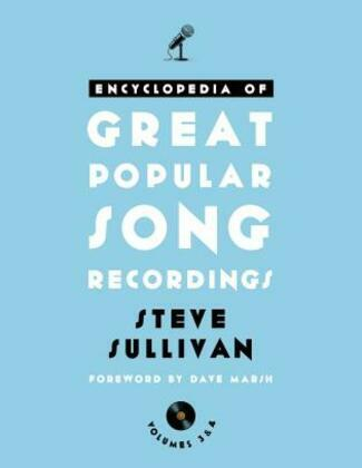 Encyclopedia of Great Popular Song Recordings