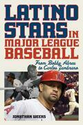 Latino Stars in Major League Baseball
