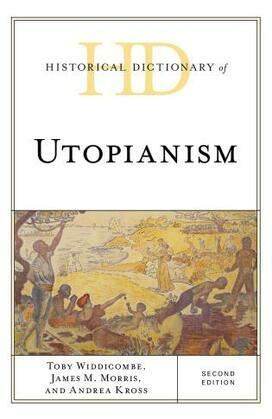 Historical Dictionary of Utopianism