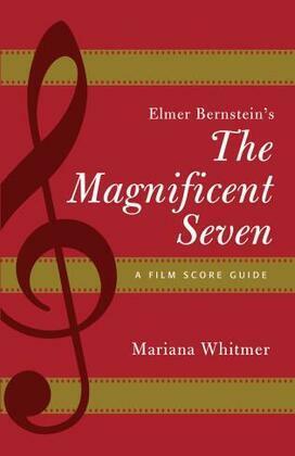 Elmer Bernstein's The Magnificent Seven