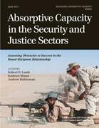 Absorptive Capacity in the Security and Justice Sectors