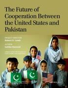 The Future of Cooperation between the United States and Pakistan