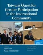 Taiwan's Quest for Greater Participation in the International Community