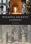 Walking Dickens' London: The Time Traveller's Guide