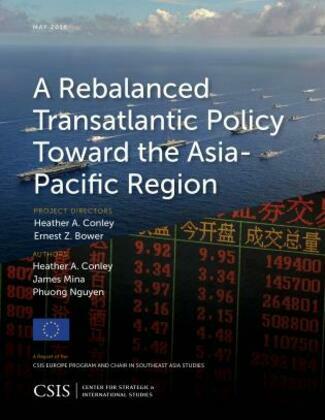 A Rebalanced Transatlantic Policy Toward the Asia-Pacific Region