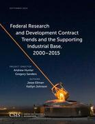 Federal Research and Development Contract Trends and the Supporting Industrial Base, 2000–2015
