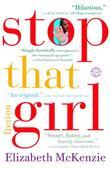 Stop That Girl: Fiction