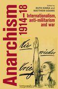 Anarchism, 1914-18
