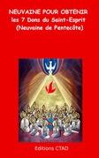 Neuvaine pour obtenir les 7 Dons du Saint-Esprit (Neuvaine de Pentecôte)