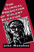 Clinical Prediction of Violent Behavior (The Master Work Series)