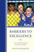 Barriers to Excellence