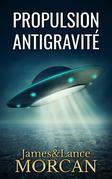 Propulsion Antigravité