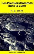 Les Premiers hommes dans la Lune (Phoenix Classics)
