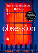 Obsession: The bestselling psychological thriller with a shocking ending