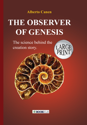 26TH THE OBSERVER OF GENESIS. THE SCIENCE BEHIND THE CREATION STORY