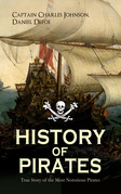 HISTORY OF PIRATES – True Story of the Most Notorious Pirates