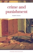 Crime and Punishment (ReadOn Classics Editions)
