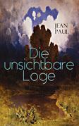 Die unsichtbare Loge (Vollständige Ausgabe)