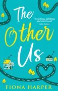 The Other Us: the RONA winning perfect second chance romance to curl up with