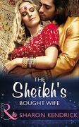 The Sheikh's Bought Wife (Mills & Boon Modern) (Wedlocked!, Book 86)