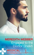 Engaged To The Doctor Sheikh (Mills & Boon Medical) (The Halliday Family, Book 2)