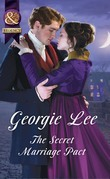 The Secret Marriage Pact (Mills & Boon Historical) (The Business of Marriage, Book 3)