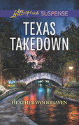 Texas Takedown (Mills & Boon Love Inspired Suspense)