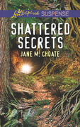 Shattered Secrets (Mills & Boon Love Inspired Suspense)
