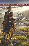 The Marshal's Mission (Mills & Boon Love Inspired Historical)