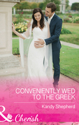 Conveniently Wed To The Greek (Mills & Boon Cherish)