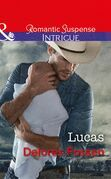 Lucas (Mills & Boon Intrigue) (The Lawmen of Silver Creek Ranch, Book 12)