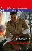 Firewolf (Mills & Boon Intrigue) (Apache Protectors: Tribal Thunder, Book 3)