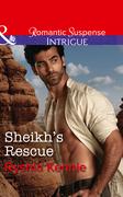 Sheikh's Rescue (Mills & Boon Intrigue) (Desert Justice, Book 2)