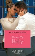 Always My Baby (Mills & Boon Kimani) (The Kingsleys of Texas, Book 1)