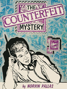 The Counterfeit Mystery