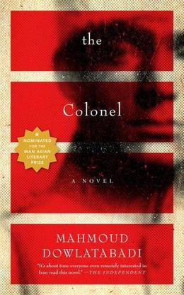 The Colonel: A Novel