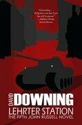 Lehrter Station (John Russell World War II Spy Thriller #5): A John Russell WWII Thriller