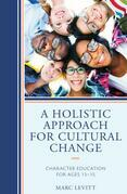 A Holistic Approach For Cultural Change
