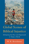 Global Scenes of Biblical Injustice