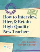 How to Interview, Hire, & Retain HighQuality New Teachers