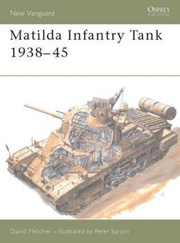 Matilda Infantry Tank 1938-45