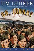Oh, Johnny: A Novel
