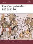 The Conquistador: 1492-1550