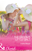 The Groom's Little Girls (Mills & Boon Cherish) (Proposals in Paradise, Book 2)